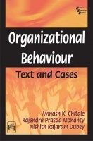 Organizational Behaviour: Text And Cases