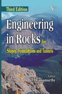 Engineering In Rocks For Slopes,Foundations And Tunnels
