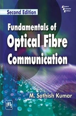 Fundamentals Of Optical Fibre Communication