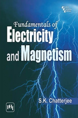 Download Fundamentals Of Electricity And Magnetism by CHATTERJEE, S  K  PDF  Online