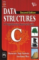 Data Structures: A Programming Approach With C by Dharmender Singh Kushwaha