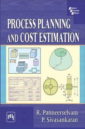 Process Planning And Cost Estimation