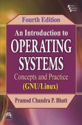 An Introduction To Operating Systems : Concepts And Practice (GNU / Linux)