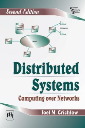 Distributed Systems : Computing Over Networks