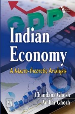 Indian Economy A Macro Theoretic Analysis