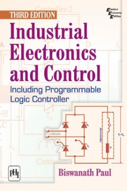 Industrial Electronics And Control Including Programmable Logic Controller
