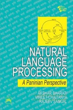 Natural Language Processing : A Paninian Perspective
