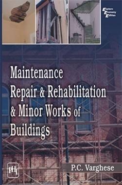 Maintenance, Repair & Rehabilitation & Minor Works Of Buildings