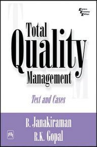 Total Quality Management : Text And Cases