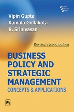 Business Policy And Strategic Management : Concepts And Applications