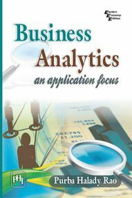 Business Analytics : An Application Focus