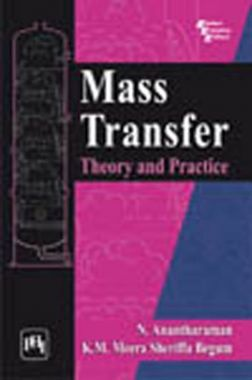 Mass Transfer : Theory And Practice