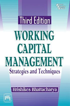 Working Capital Management-Strategies And Techniques