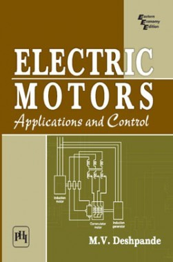 Electric Motors: Applications And Control