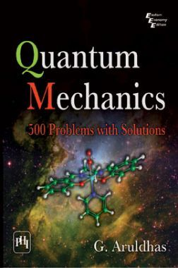 Download Quantum Mechanics: 500 Problems With Solutions by G  Aruldhas PDF  Online