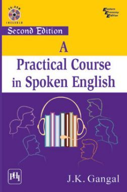 Download A Practical Course in Spoken English by J K Gangal PDF Online