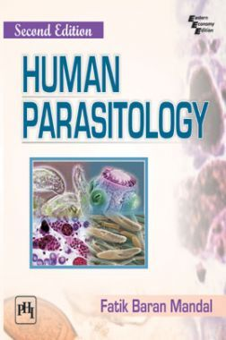 Download Human Parasitology, by Fatik Baran Mandal PDF Online