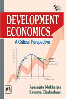 Development Economics: A Critical Perspective