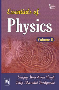 Essentials Of Physics Volume - II