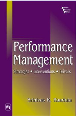 Performance Management : Strategies Interventions Drivers