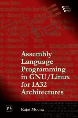 Assembly Language Programming In GNU / Linux For IA32 Architectures