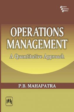 Operations Management : A Quantitative Approach