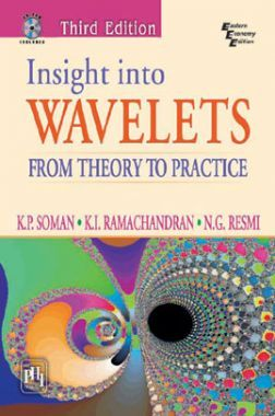 Insight Into Wavelets - From Theory To Practice