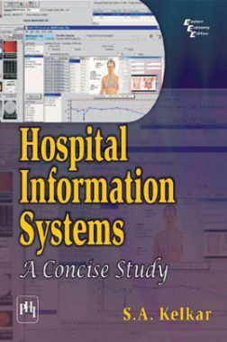 Hospital Information Systems : A Concise Study