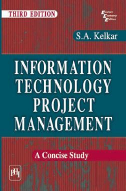 Information Technology Project Management : A Concise Study