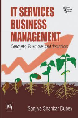 IT Services Business Management Concepts, Processes And Practices