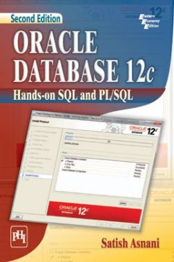 Oracle Database 12c : Hands-On SQL And PL / SQL