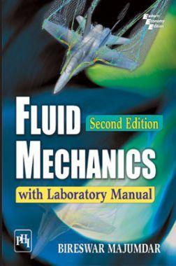 Fluid Mechanics With Laboratory Manual