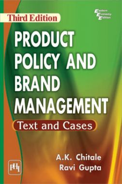 Product Policy And Brand Management : Text And Cases
