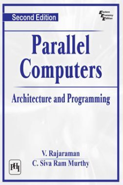 Parallel Computers : Architecture And Programming
