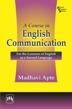 A Course In English Communication: For The Learners Of English As A Second Language