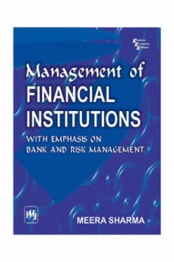 Management Of Financial Institutions With Emphasis On Bank And Risk Management
