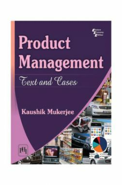 Product Management : Text And Cases