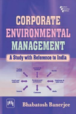 Corporate Environmental Management : A Study With Reference To India