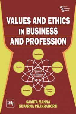 Values And Ethics In Business And Profession
