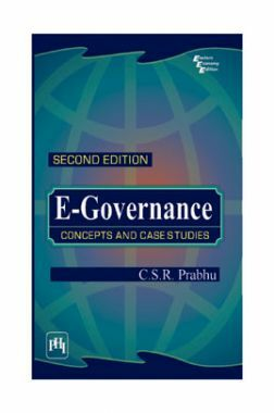 E-Governance: Concepts And Case Studies