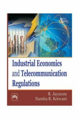Industrial Economics And Telecommunication Regulations