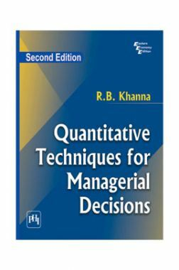 Quantitative Techniques For Managerial Decisions