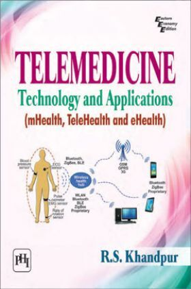 Telemedicine - Technology And Applications (mhealth, Telehealth And ehealth)