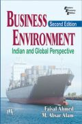 Business Environment: Indian And Global Perspective