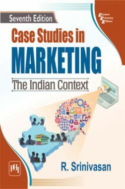 Case Studies In Marketing - The Indian Context