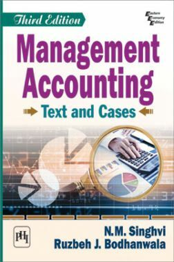Management Accounting: Text And Cases