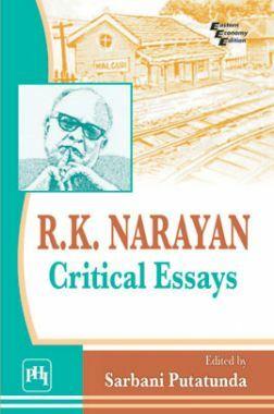 R.K. Narayan: Critical Essays