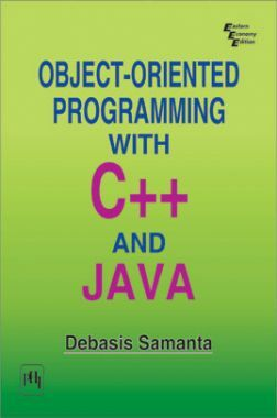Download Object-Oriented Programming With C++ And Java by Debasis Samanta  PDF Online