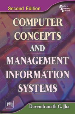 Computer Concepts And Management Information Systems