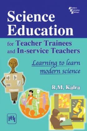 Science Education For Teacher Trainees And In-Service Teachers